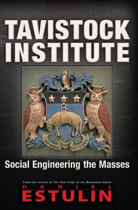 Tavistock Institute : socal-engineering the masses book cover